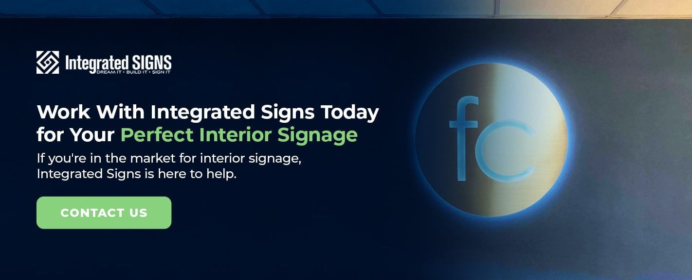 Work With Integrated Signs Today for Your Perfect Interior Signage