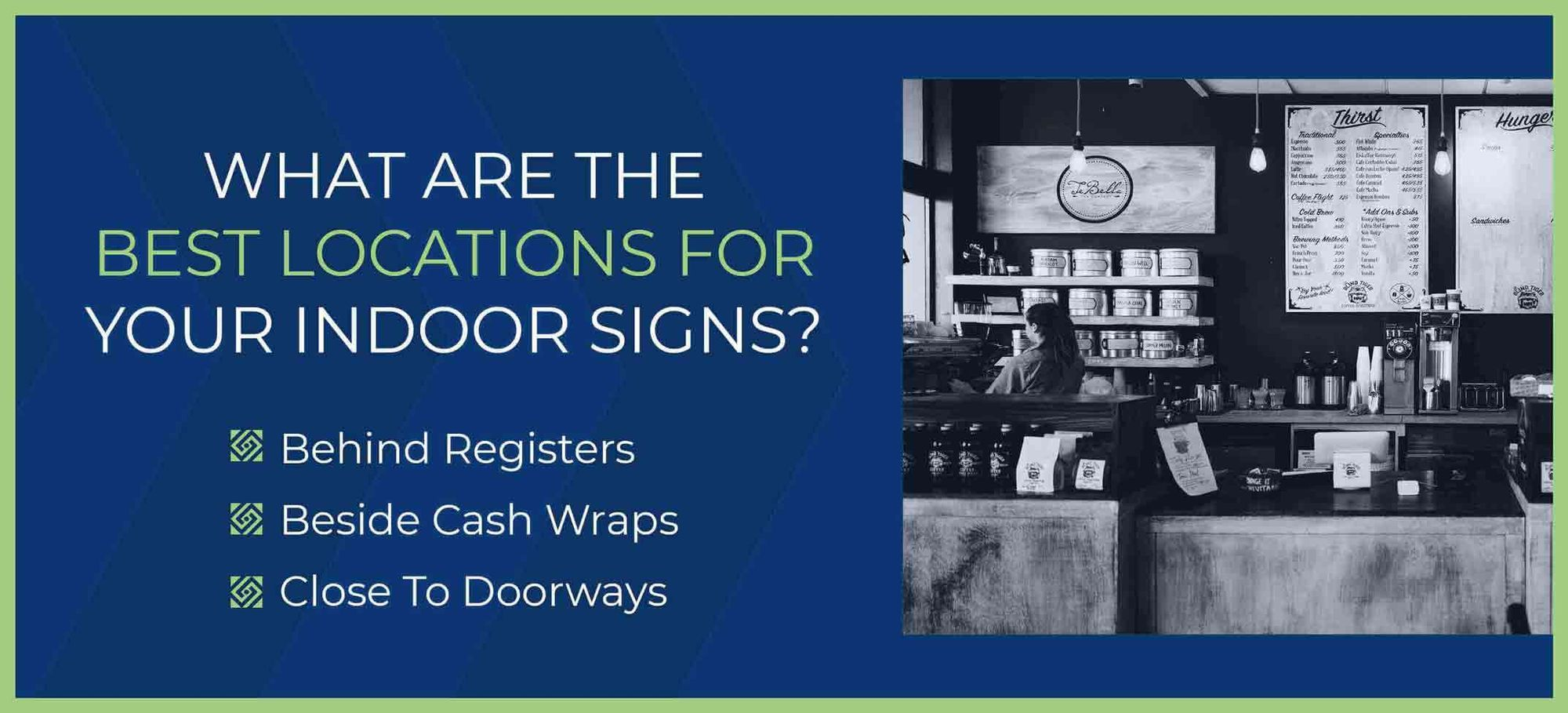 Best locations for indoor signs