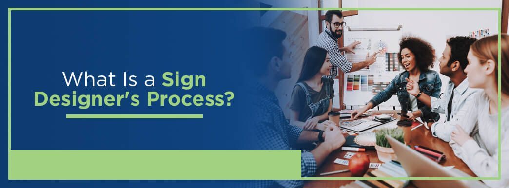 Process of designing a sign