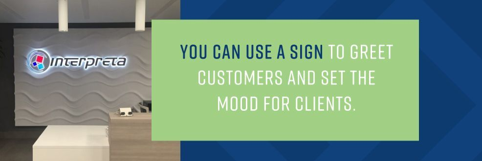 use business signs to greet customers