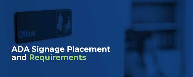 Ada Signage placement and requirements