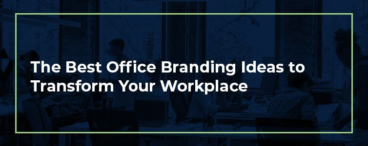 best office branding ideas