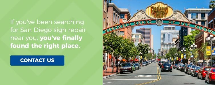 If you've been searching for San Diego sign repair near you, you've finally found the right place. Contact Us.