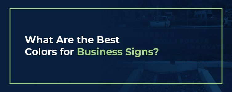 Best Colors for Outdoor Business Signs