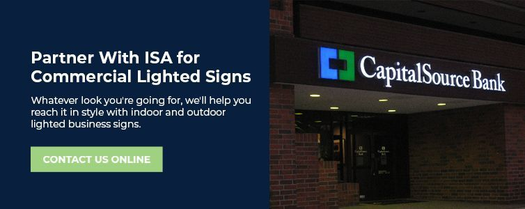 Partner With ISA for Commercial Lighted Signs