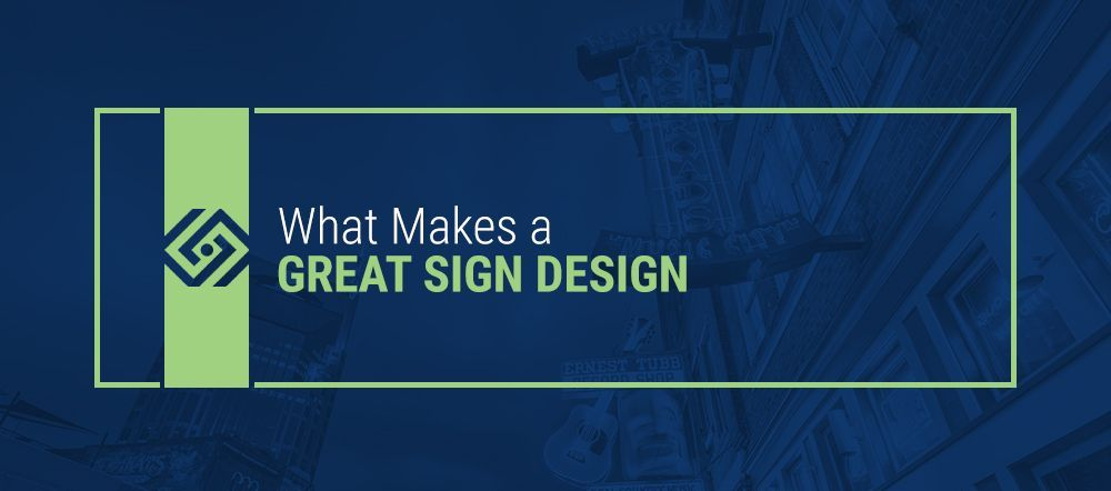 What-Makes-a-Great-Sign-Design