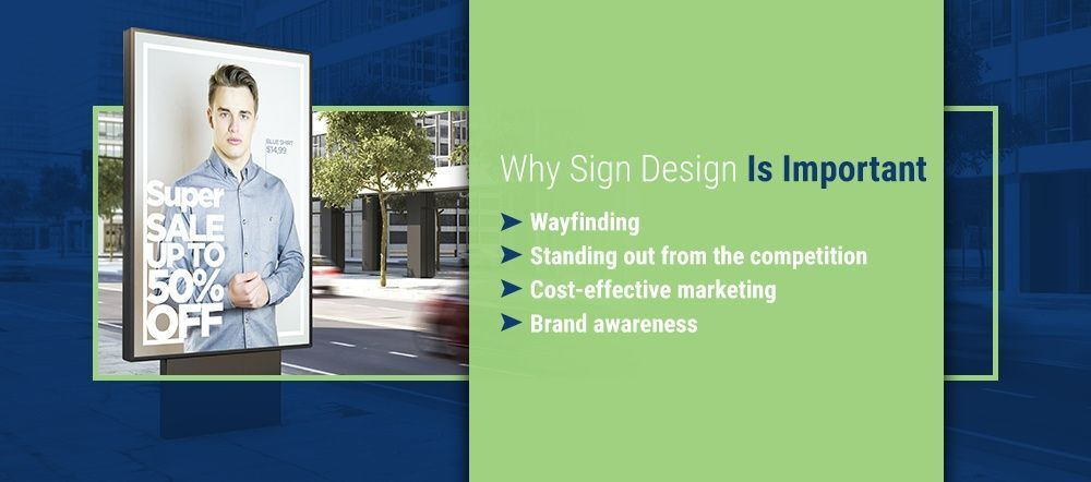 Why Sign Design Is Important