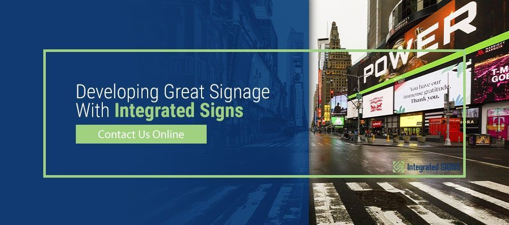 Developing Great Signage With Integrated Signs