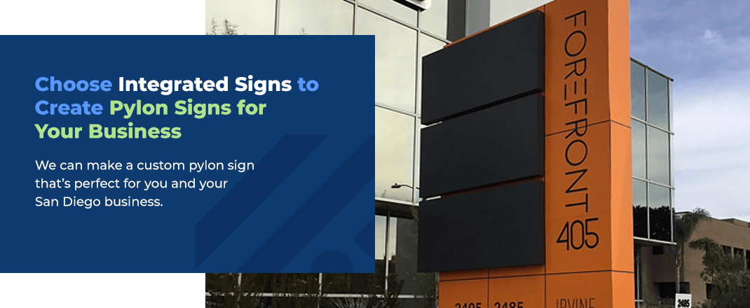 Choose Integrated Signs to Create Pylon Signs for Your Business