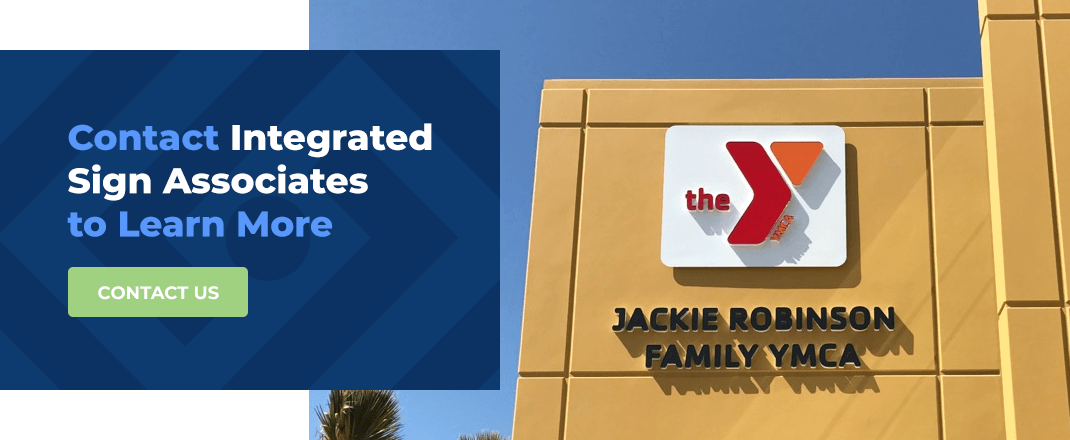 Contact Integrated Sign Associates to Learn More